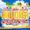 Make Mallorca Great Again